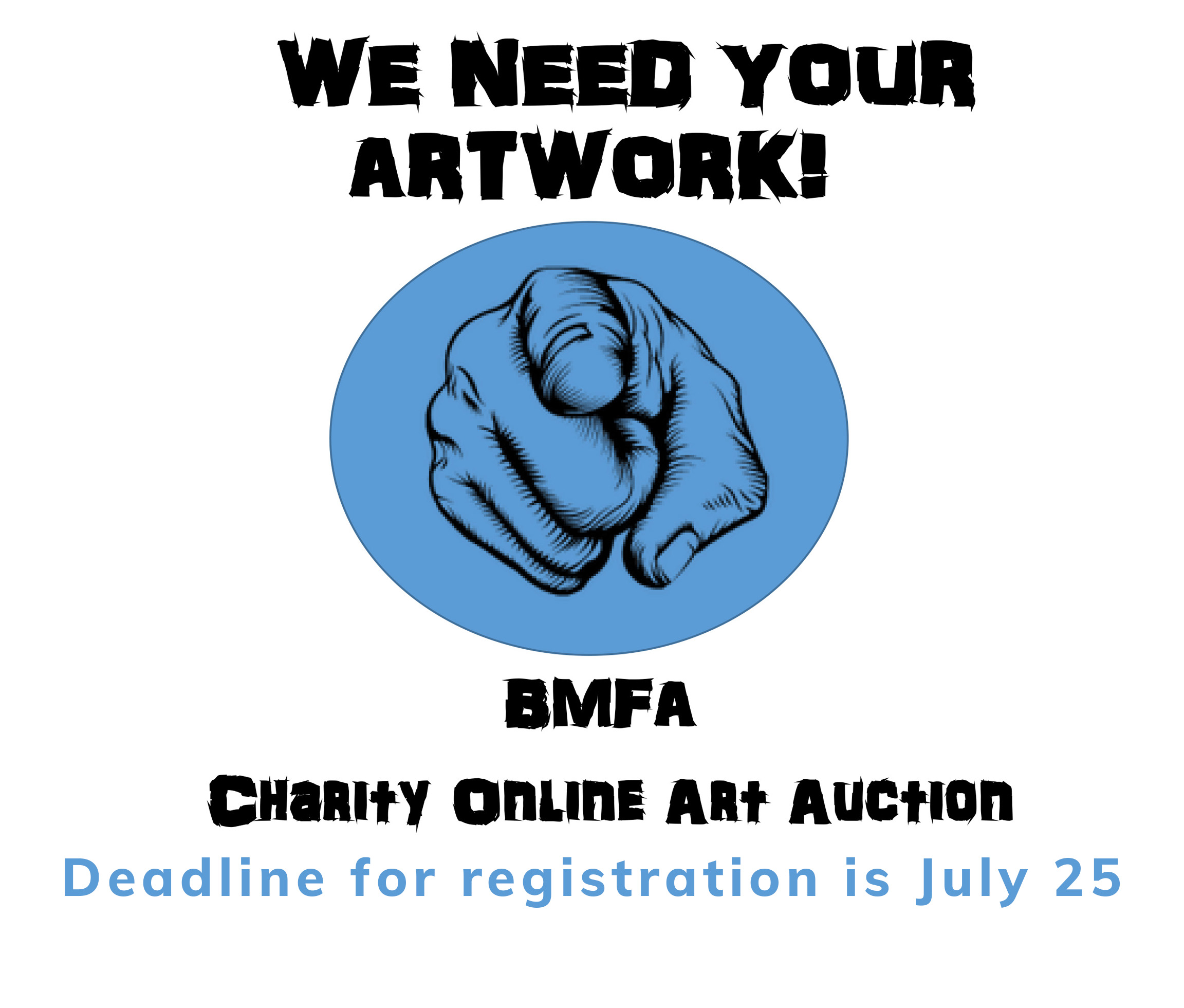 wE NEED YOUR ARTWORK 3