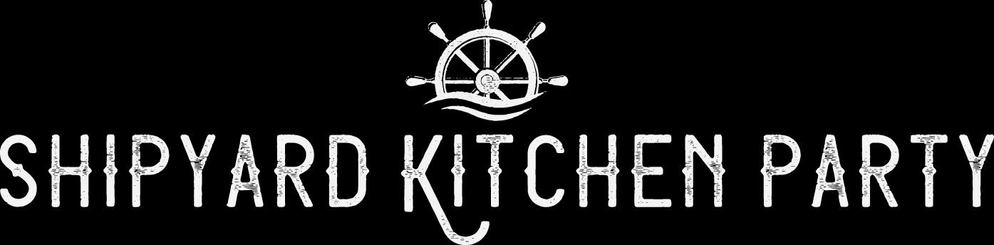 Shipyard Kitchen Party